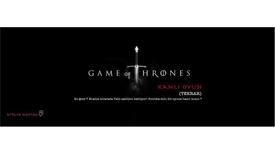 Game of Thrones - Kanlı Oyun (Tekrar)