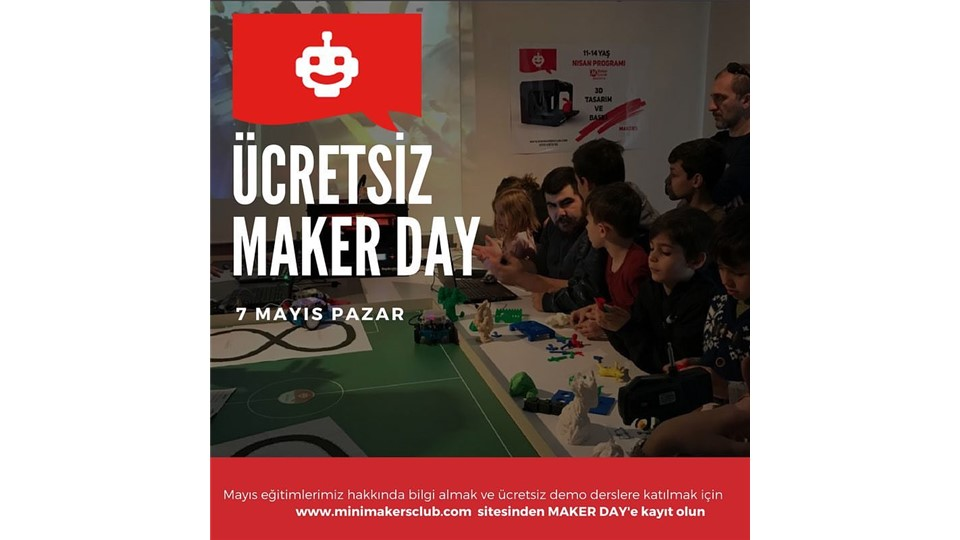 Ücretsiz MAKER DAY (Mini Makers Club Bahçesehir )