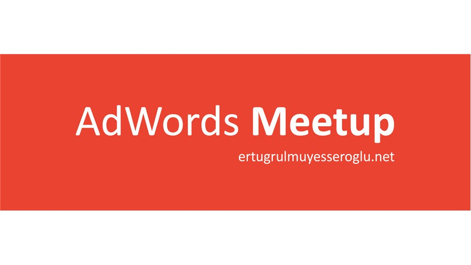 AdWords Meetup 14