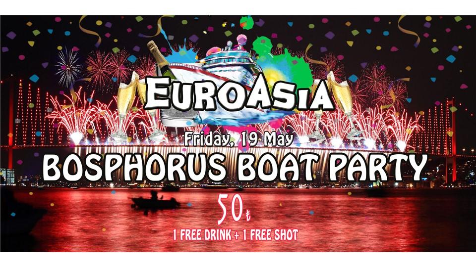 EUROASIA - Bosphorus Boat Party