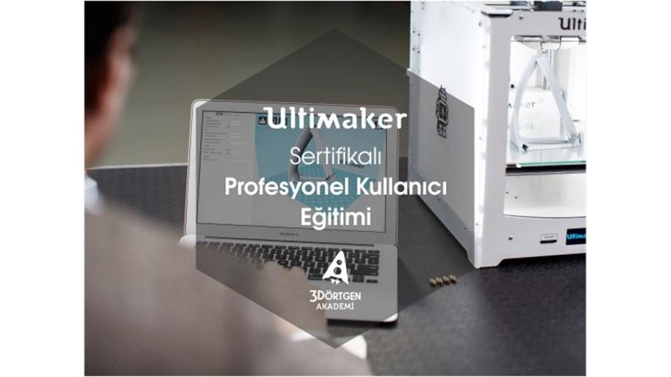 Ultimaker Profesyonel Kullanıcı Eğitimi [Sertifikalı]