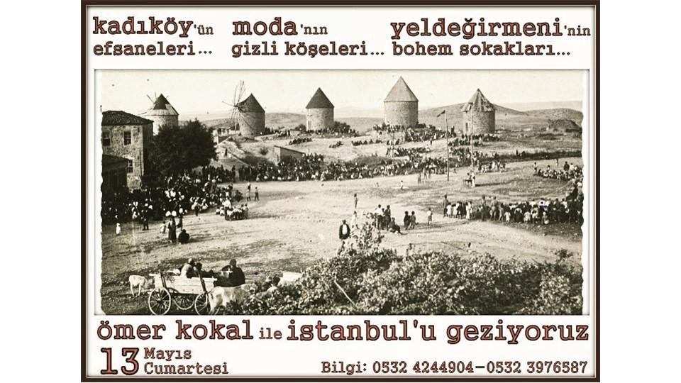 Ömer Kokal ile Geziyoruz / Kadıköy - Moda - Yeldeğirmeni