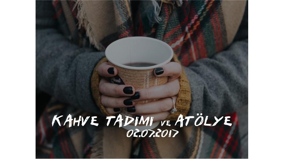 Kahve Tadımı ve Atölye