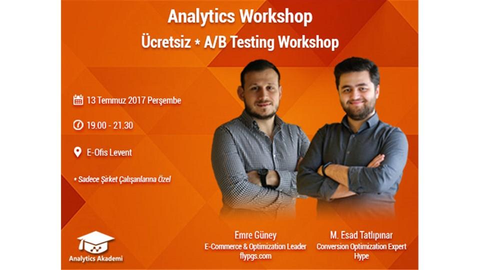 Analytics Workshop | Ücretsiz A/B Testing Workshop
