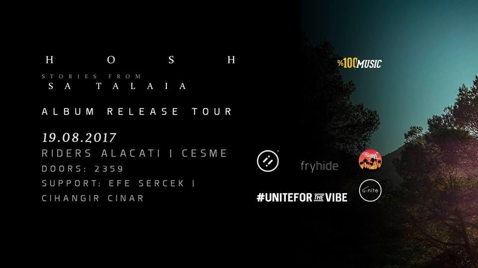 u.nite Presents: HOSH - Stories from Sa Talaia @Riders Alacati