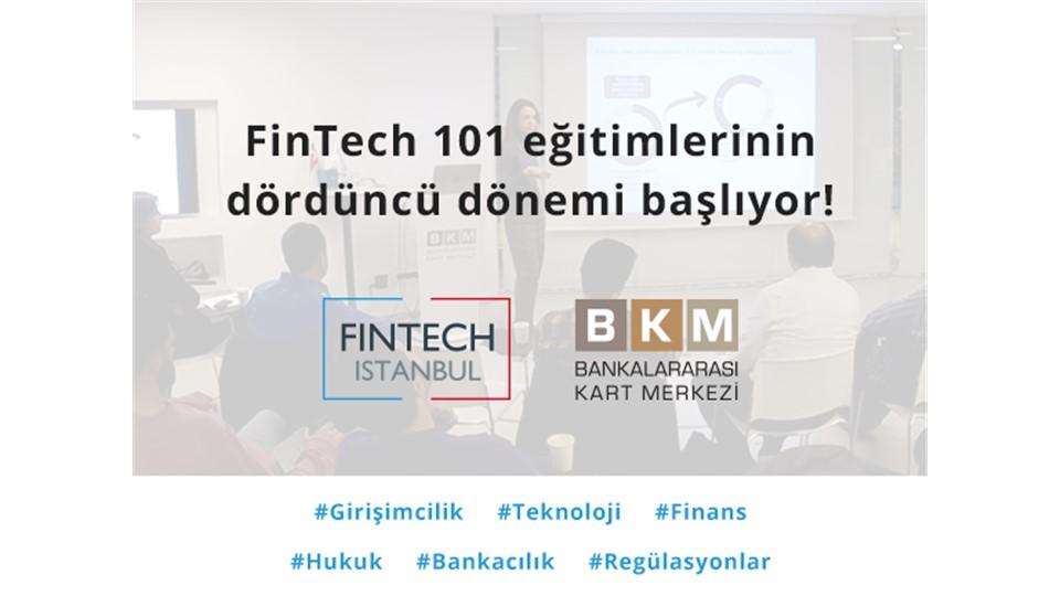 FinTech Istanbul - FinTech 101 4. Dönem Eğitim Programı