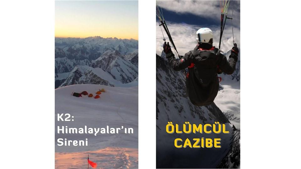 K2: Himalayalar'ın Sireni  / Ölümcül Cazibe  - 06 Nisan 2014 - Pazar- 17:00