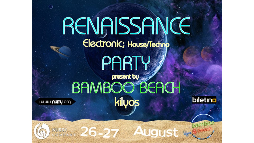 Bamboo Beach, Renaissance Party