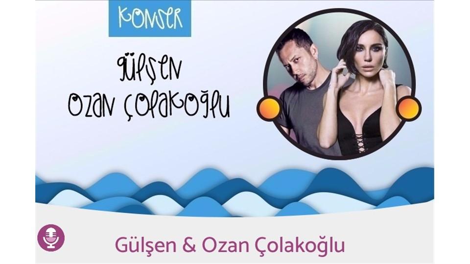 Gülşen & Ozan Çolakoğlu Konseri