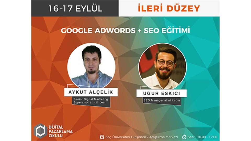 İleri Düzey Google AdWords ve SEO Eğitimi