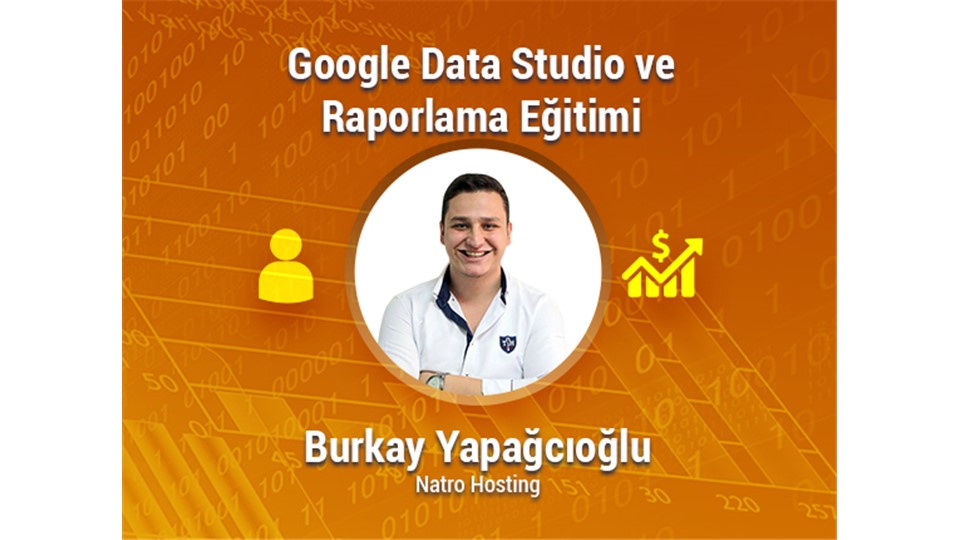 Google Data Studio ve Raporlama Eğitimi