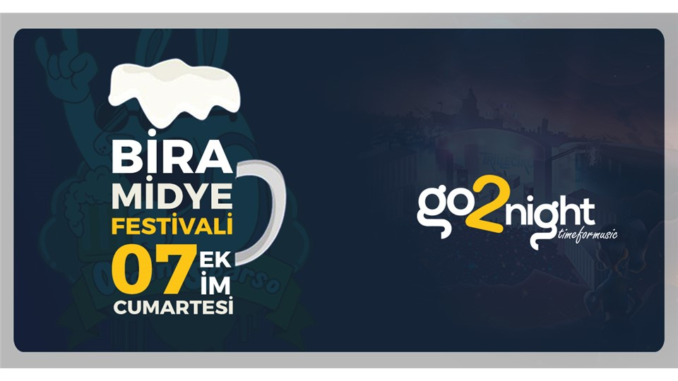 Go2night Presents: Antalya Bira Midye Festivali