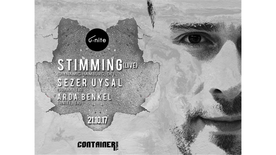 u.nite Presents: Stimming•Sezer Uysal•Arda Benkel @Container Hall