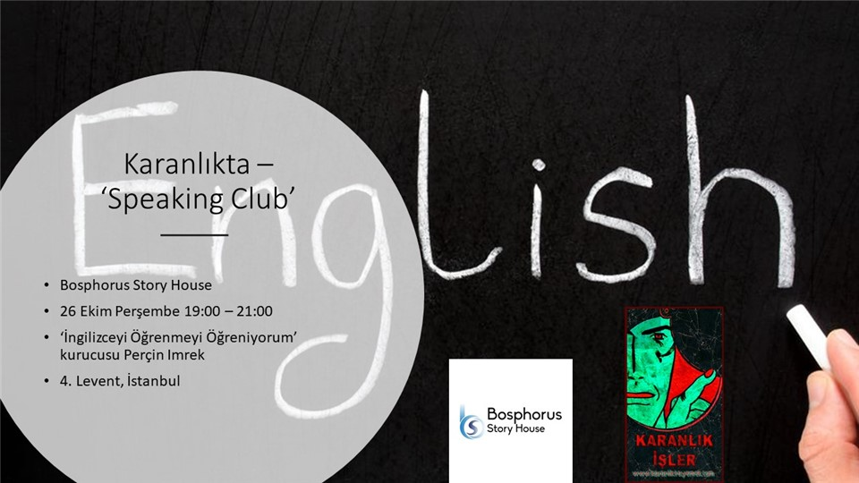 Karanlıkta - Speaking Club