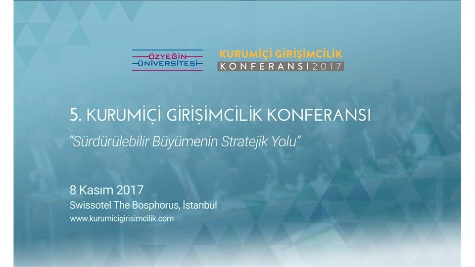 5. Kurumiçi Girişimcilik Konferansı
