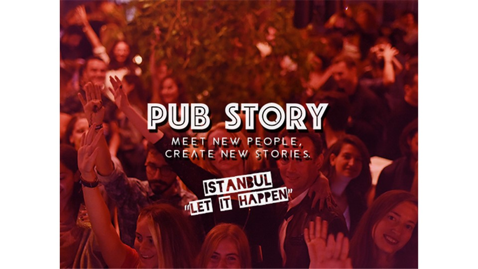 "Pub Story: ""Let It Happen"" / İstanbul"