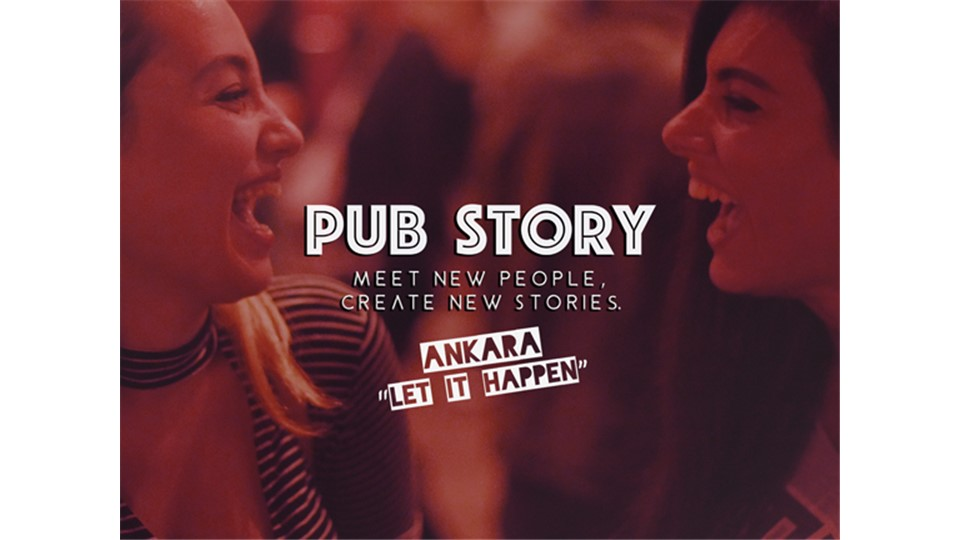 "Pub Story: ""Let It Happen"" / Ankara"