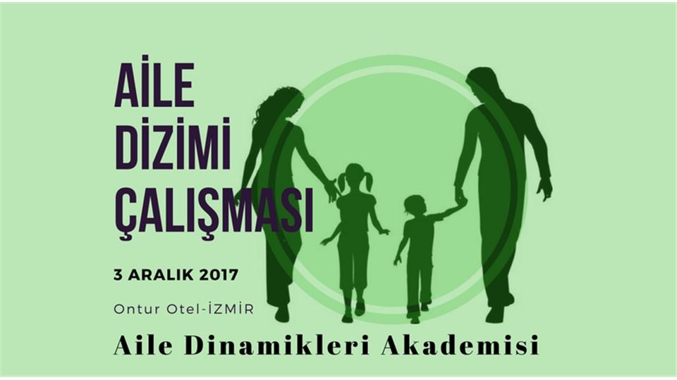 Aile Dizimi Çalışması / İZMİR