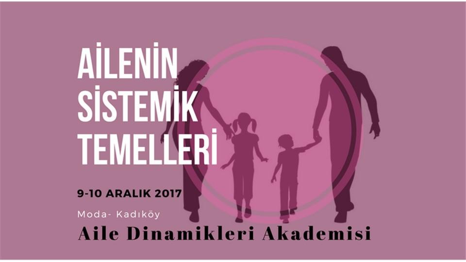 Ailenin Sistemik Temelleri Semineri / İSTANBUL