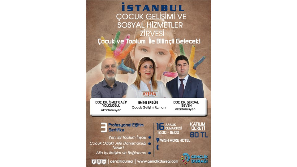 İstanbul Çocuk Gelişimi ve Sosyal Hizmetler Zirvesi