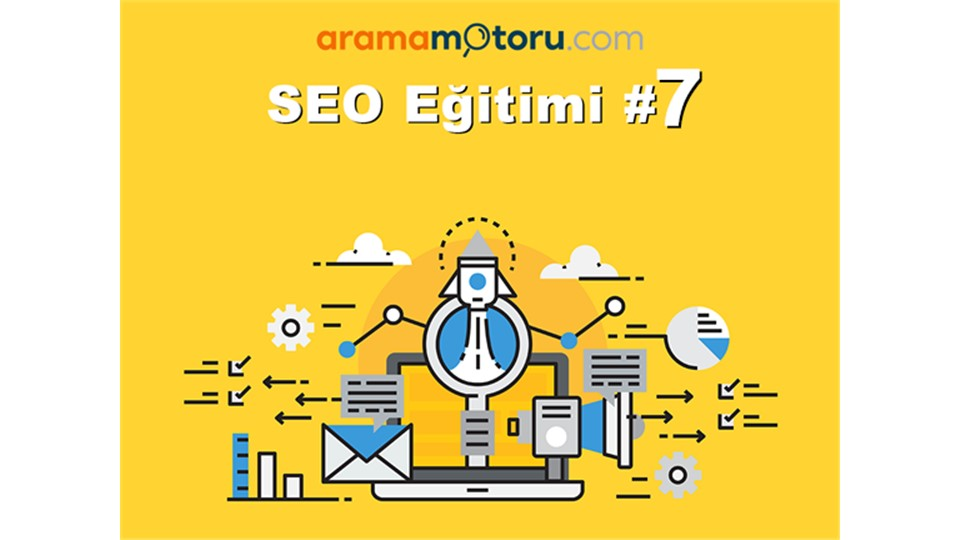 AramaMotoru.com SEO Eğitimi #7