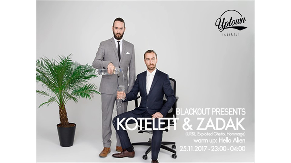 Blackout Presents: Kotelett & Zadak