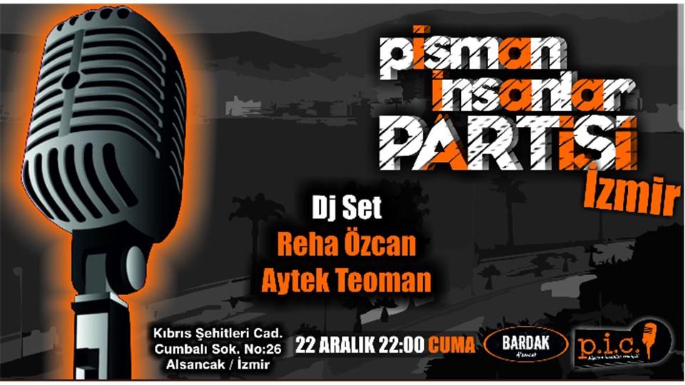 Pişman İnsanlar Partisi / Bir Cemiyet Gecesi İzmir