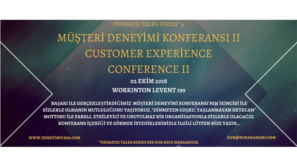MÜŞTERİ DENEYİMİ KONFERANSI_CUSTOMER EXPERİENCE CONFERENCE II