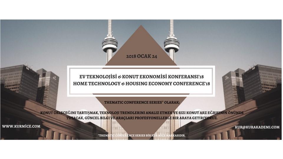 EV TEKNOLOJİSİ & KONUT EKONOMİSİ KONFERANSI'18
