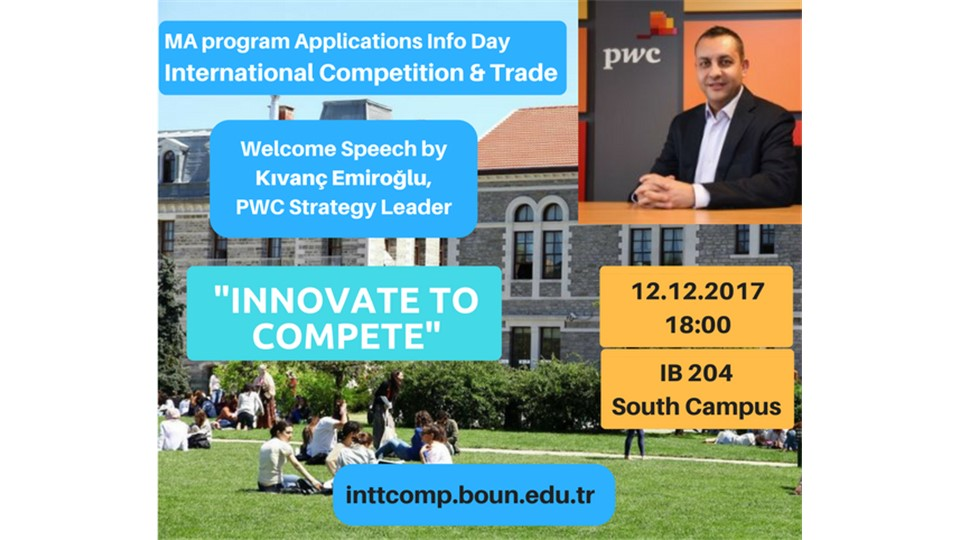 International Competition and Trade MA Program - Info Day and Talk by Kıvanç Emiroğlu