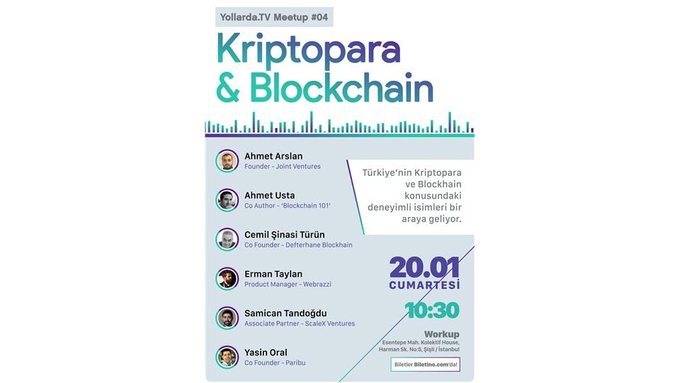 Yollardatv Meetup #4 Blockchain & Kriptopara