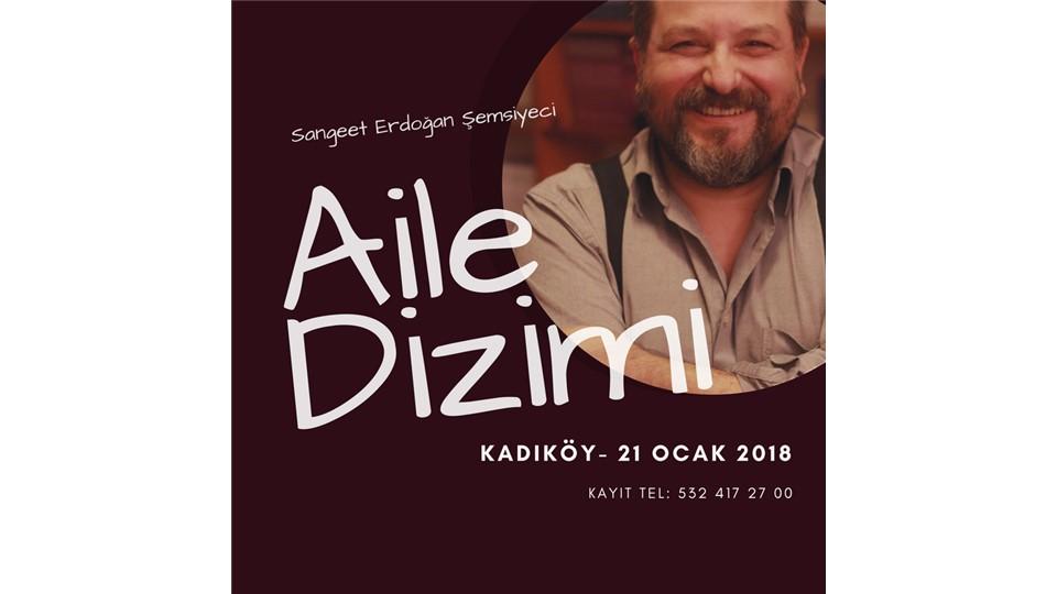 AİLE DİZİMİ ÇALIŞMASI - KADIKÖY
