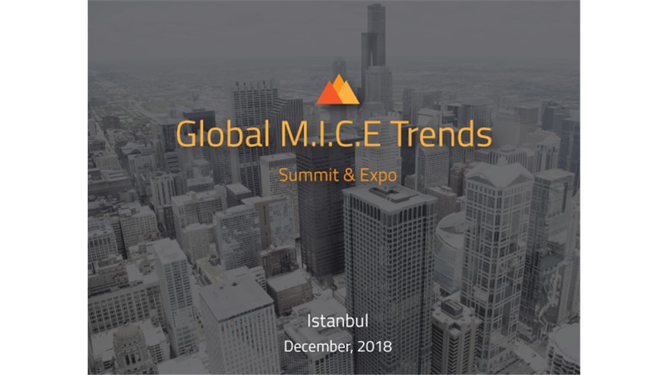 Global M.I.C.E. Trends Summit&Expo - Istanbul