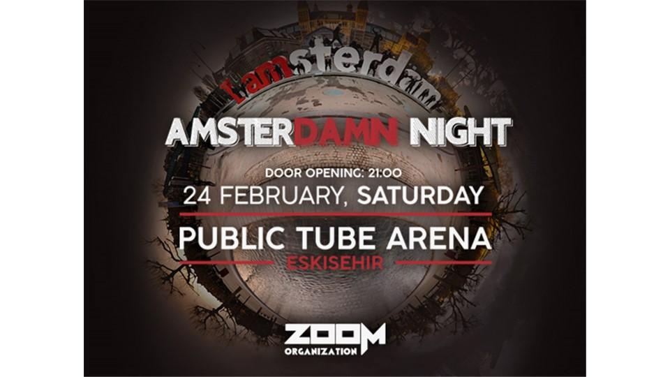 Amsterdamn Night @Eskişehir