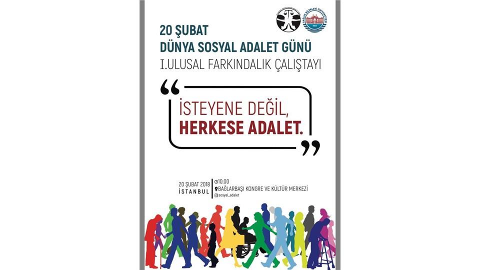 Birinci Ulusal Farkındalık Çalıştayı: Dünya Sosyal Adalet Günü