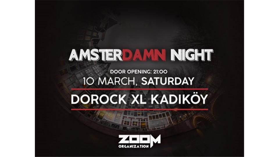 Amsterdamn Night @Dorock XL Kadıköy
