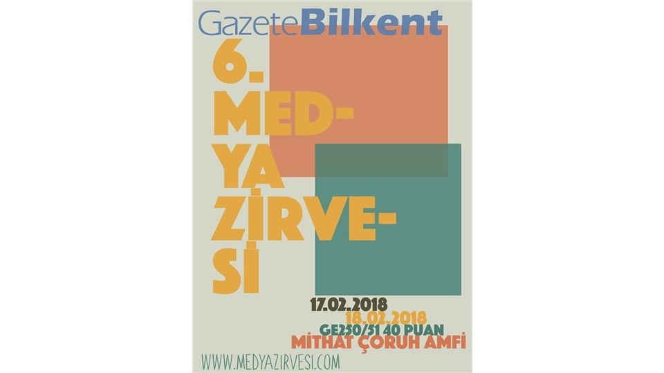 GazeteBilkent 6. Medya Zirvesi