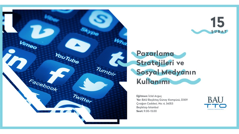 Pazarlama Stratejileri ve Teknoloji Transferinde Sosyal Medya Kullanımı