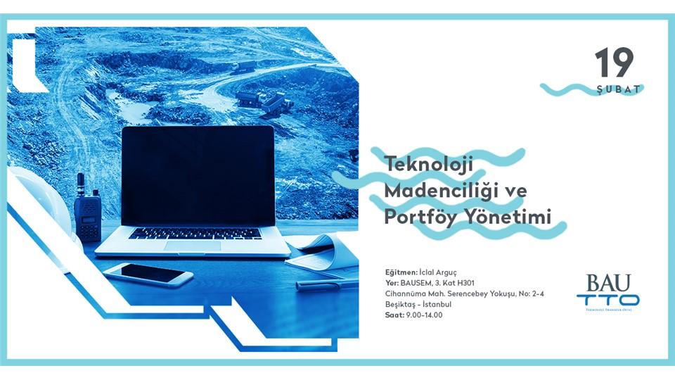Teknoloji Madenciliği ve Portföy Yönetimi & Risk Sermayesi Faaliyetlerinin Esasları