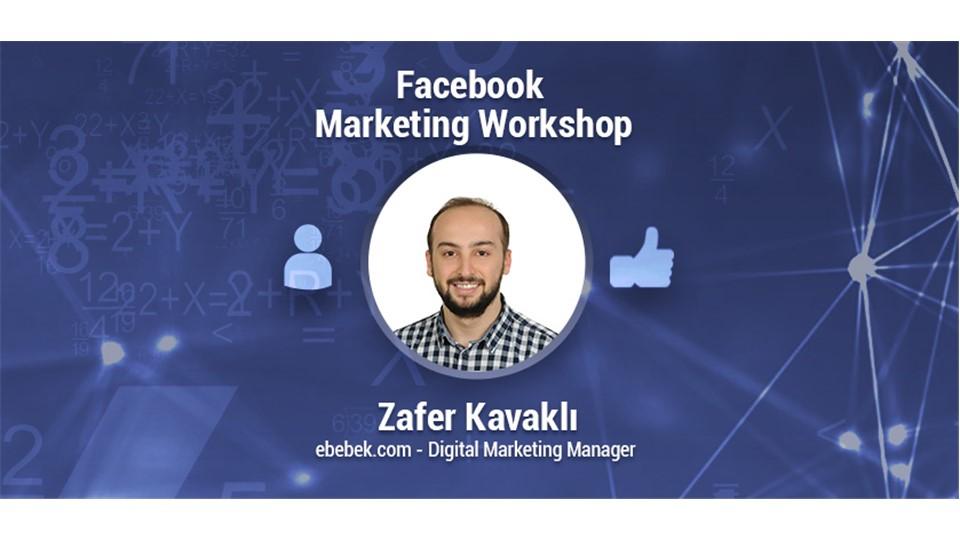 Facebook Marketing Workshop - (İndirimli 599 ₺)