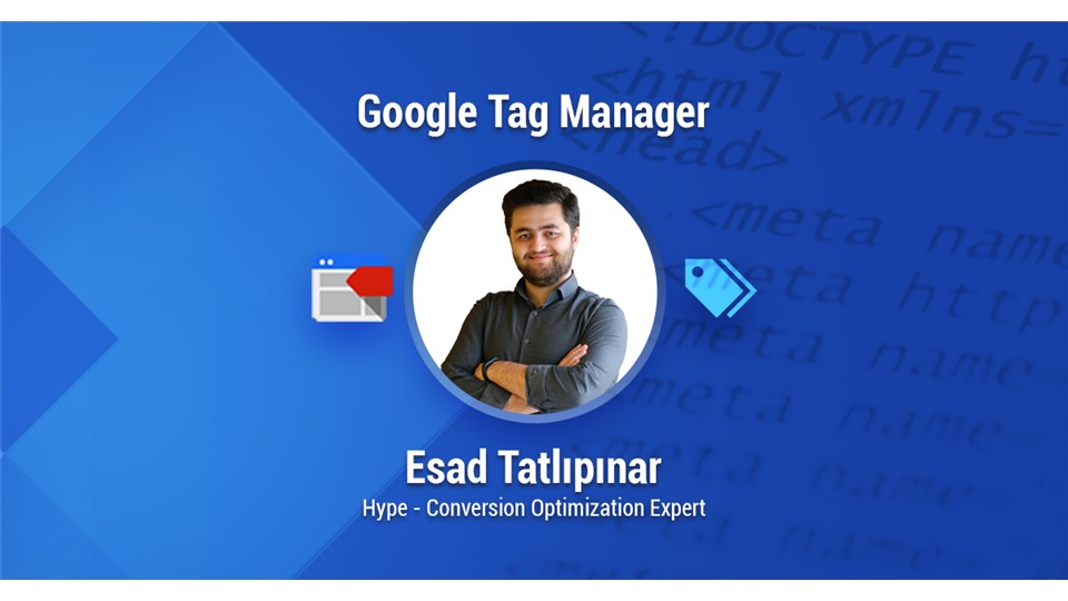 Google Tag Manager Workshop (İndirimli 399 TL)