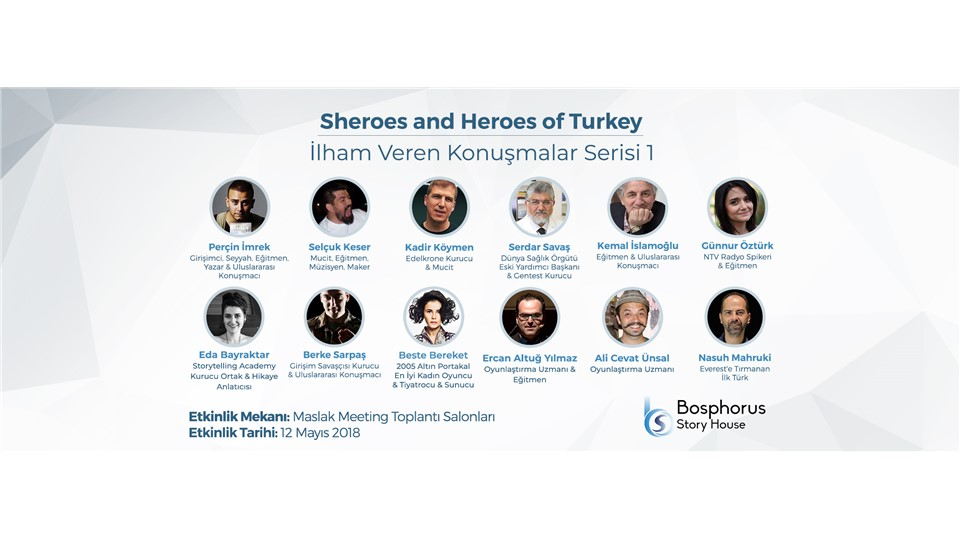 Sheroes and Heroes of Turkey - İlham Veren Konuşmalar Serisi 1