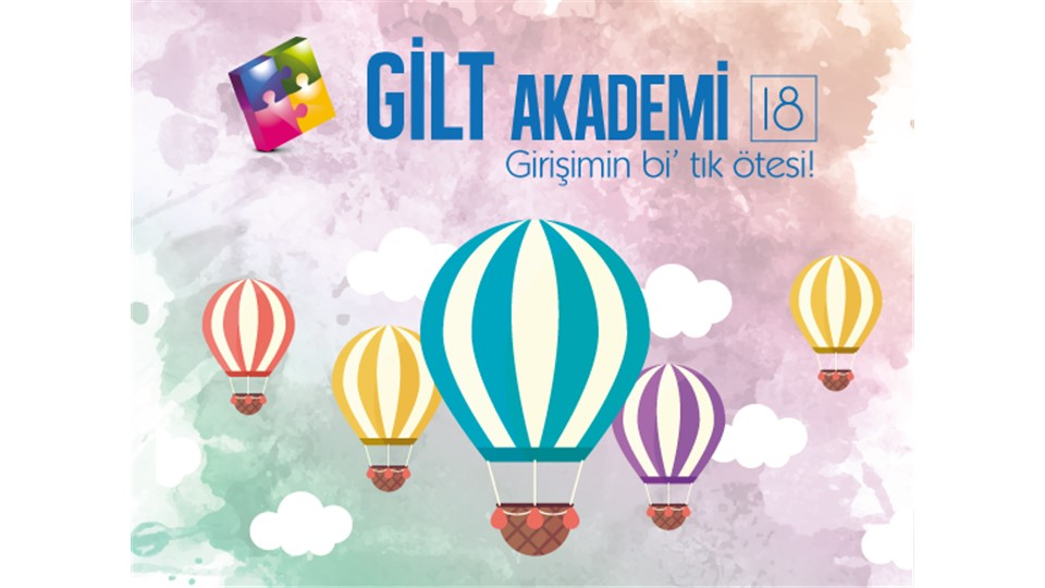 GİLT Akademi' 18 - Uçan Girişimler
