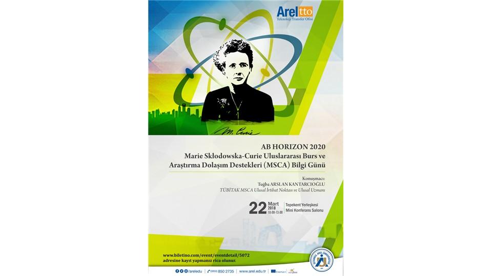 AB HORIZON 2020  Marie Skłodowska-Curie  Uluslararası Burs ve Araştırma Dolaşım Destekleri (MSCA) Bilgi Günü