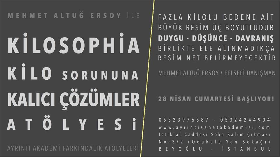 Felsefi Danışman Mehmet Altuğ ersoy ile KİLOSOPHİA /  Kilo Sorununa Kalıcı Çözümler Atölyesi