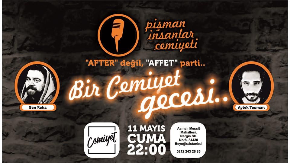 Bir Cemiyet Gecesi - After Değil, Affet Parti - İstanbul