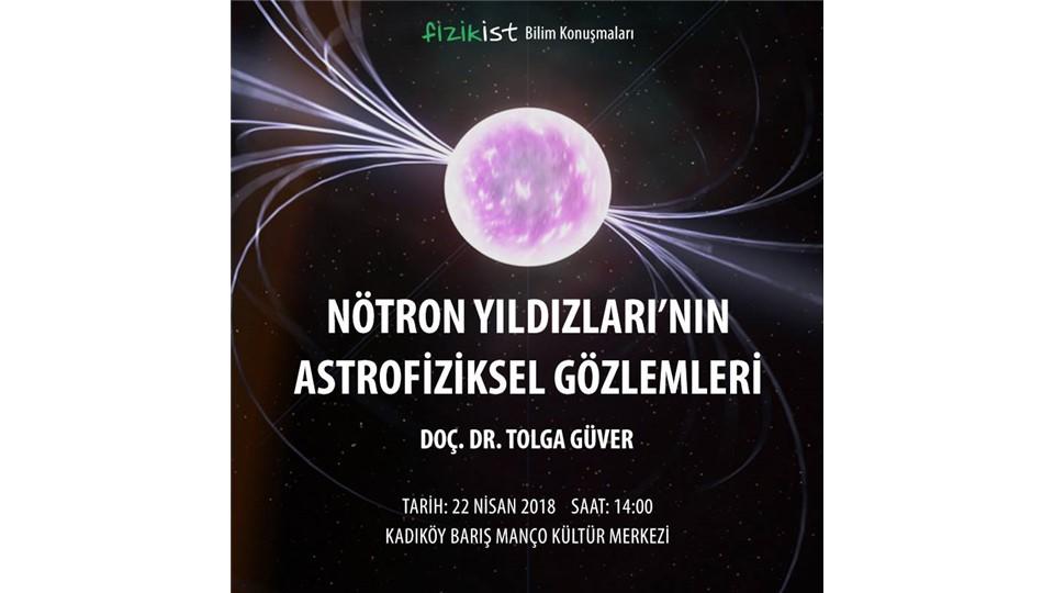 Nötron Yıldızları'nın Astrofiziksel Gözlemleri