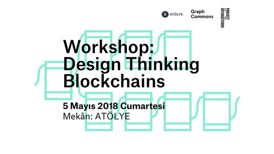 Design Thinking Blockchains Workshop