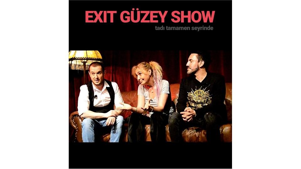 EXIT GÜZEY SHOW