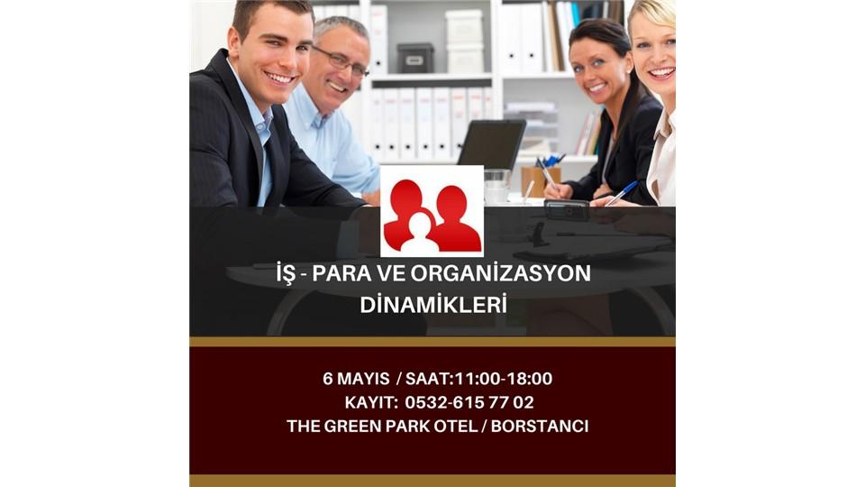 İş - Para ve Organizasyon Dinamikleri ve Aile Dizimi Seansları